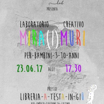 Facciamo arte: laboratorio creativo Mira(I)muri