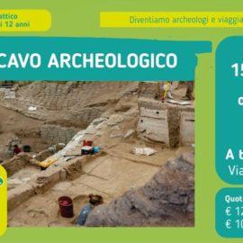 Viaggiamo nel tempo: lo scavo archeologico